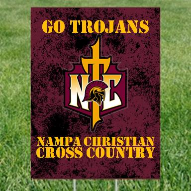 Yard Sign Cross Country Nampa Christian Trojans