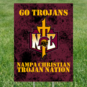 Yard Sign Trojan Nation Nampa Christian Trojans